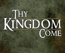 Image result for thy kingdom come
