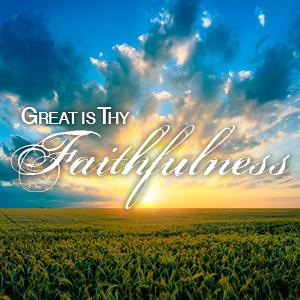 28GreatisThyFaithfulness